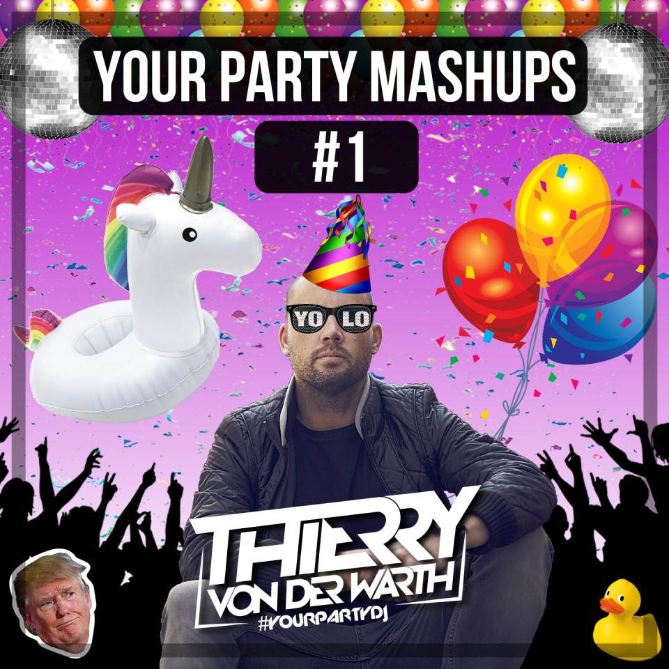 ✖ YOUR PARTY MASHUPS ✖