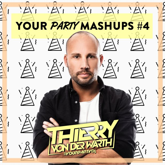 🔥 YOUR PARTY MASHUPS #4 🔥